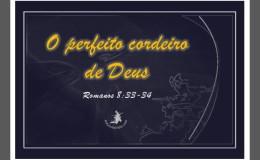 O perfeito Cordeiro deDeus